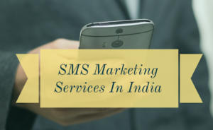 SMS Marketing Companies In India